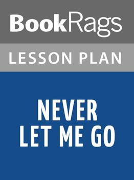 Never Let Me Go Lesson Plans