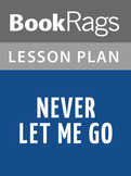 Never Let Me Go Lesson Plans