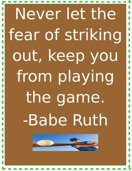 Never Let the Fear of Striking Out... Inspiration Poster