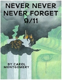 """""""Never, Never, Never Forget 9-11"""" Readers Theater with Thinking Questions"""