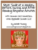 Never Smile at a Monkey - Reading Response Activities