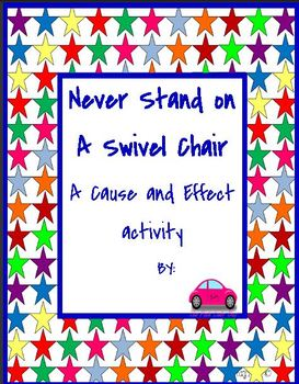 Never Stand on a Swivel Chair Cause and effect activity