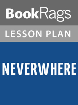 Neverwhere Lesson Plans