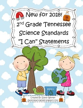 """New 2018 2nd Grade Tennessee Science Standards """"I Can"""" Statements!"""