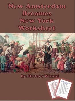New Amsterdam becomes New York Worksheet. Great New York C