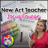 New Art Teacher Focused Course: Get Focused for the Year and Plan for Success