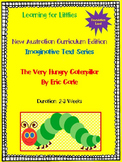 New Australian Curriculum Foundation Level Unit The Very Hungry Caterpillar