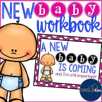 New Baby/Sibling Family Changes Workbook for early Element