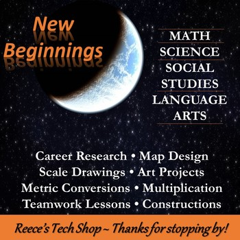 """New Beginnings """"Earth is lost, find a new home!"""" Math/Sci/LA/SS"""