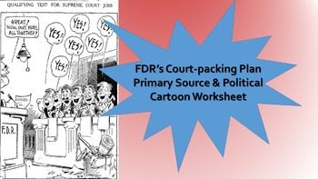 New Deal Court Packing Plan Primary Source & Political Cartoons Worksheet