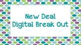 New Deal Digital Break Out