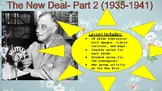 New Deal (Part 2)- Powerpoint with Notes. United States Hi