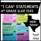 New ELAR TEKS I Can Statements for 6th Grade
