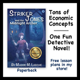 New Economics Mystery Novel (Striker Jones Sequel Paperback)