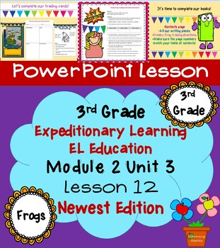 New Edition Expeditionary Learning EL Education 3rd Grade PowerPoint M2 U3 L12