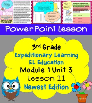 New Edition Expeditionary Learning EL Education 3rd Grd PowerPoint M1U3  L11