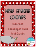 New England Colonies Colonial America Internet Scavenger Hunt WebQuest