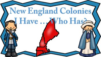 New England Colonies I Have ... Who Has Game