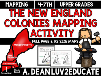 Colonial America: New England Colonies Interactive Notebook Mapping Activity