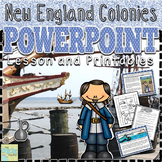 New England Colonies PowerPoint Lesson and Printables