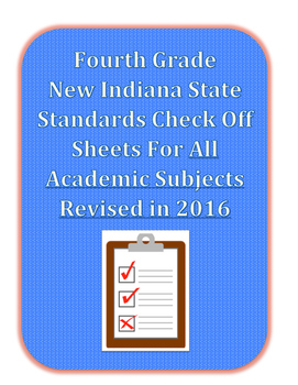 New Fourth Grade Indiana State Standards Check Off Sheets REVISED 2016
