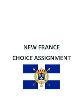 New France Choice Assignment