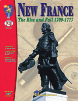 New France Part 2 - The Rise and Fall - 1700-1775