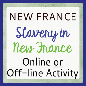 New France Slavery in New France (Canadian History)