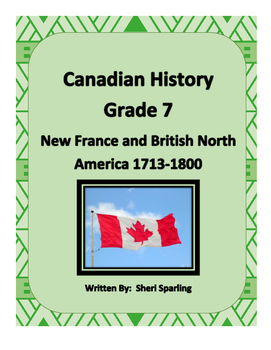 New France and British North America Canada 7 History
