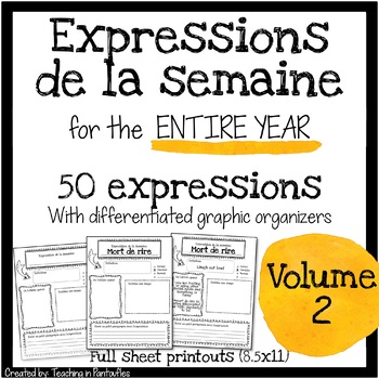 French Expressions of the Week: Vocabulary Graphic Organizers Vol 2 (Full sheet)