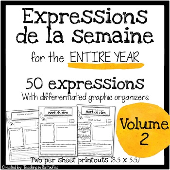 French Expressions of the Week: Vocabulary Graphic Organizers Vol 2 (Half sheet)