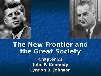 New Frontier and Great Society