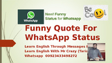 New! Funny Quote For WhatsApp Status