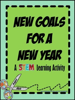 New Goals for a New SCHOOL Year STEM challenge