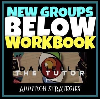 New Groups Below: Addition Strategy Workbook