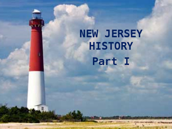 New Jersey History PowerPoint - Part I