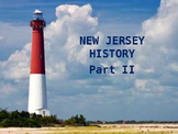 New Jersey History PowerPoint - Part II