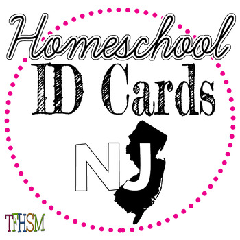 New Jersey (NJ) Homeschool ID Cards for Teachers and Students