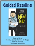 New Kid - (Graphic Novel) - Guided Reading
