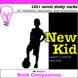 New Kid (Jerry Craft) Graphic Novel Study Classroom & Dist
