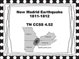 New Madrid Earthquakes of 1811-1812 TN CCSS 4.52