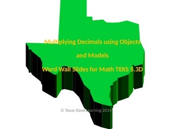 New Math TEKS 5.3D, Multiplying Decimals Using Models Voca