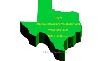 New Math TEKS 5.4A,B,E, & F Algebraic Reasoning Vocabulary and Word Wall Cards