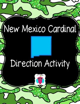 New Mexico Cardinal Directions Activity