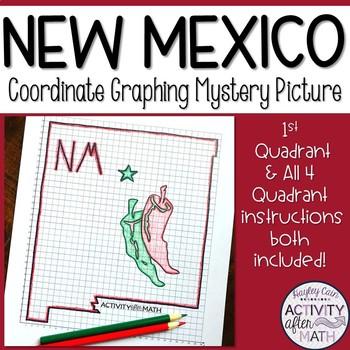 New Mexico Coordinate Graphing Picture 1st Quadrant & ALL 4 Quadrants