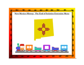 New Mexico History: The End of Isolation Choice Menu