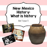 New Mexico History: What is history