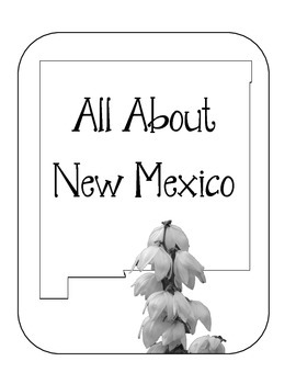 New Mexico State Lapbook/Interactive Notebook.  US State History. Geography