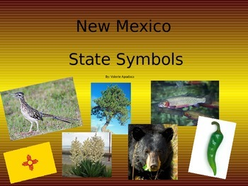 New Mexico State Symbols Power Point Presentation
