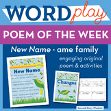 New Name - ame Word Family Poem of the Week - CVCe Long A Fluency Poem